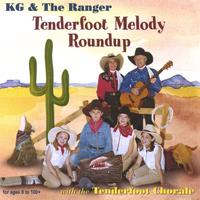 KG & The Ranger | Tenderfoot Melody Roundup