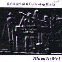 Kelli Grant, the Queen of Swing™ | Blues to Me!