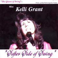 Kelli Grant, The Queen of Swing™ | Softer Side of Swing