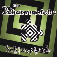 The Kharmacists | Schizophonic
