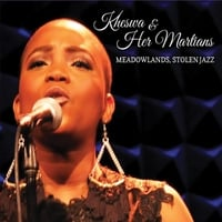 Kheswa & Her Martians | Meadowlands, Stolen Jazz