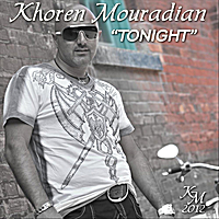 Khoren Mouradian | Tonight