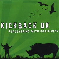 Kickback UK | Persevering With Positivity