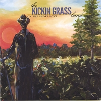 The Kickin Grass Band | On The Short Rows