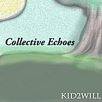 Kid2Will | Collective Echoes