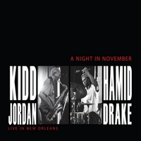 Kidd Jordan & Hamid Drake | A Night in November (Live in New Orleans)