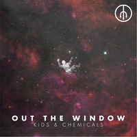 Kids and Chemicals | Out the Window