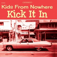 Kids from Nowhere | Kick It In