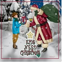 Various Artists | Kids Need Christmas, Vol. 1