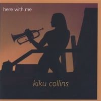 Kiku Collins | Here With Me