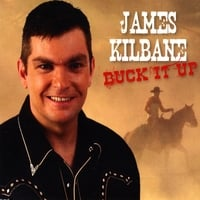 James Kilbane | Buck It Up - Single