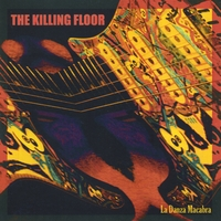 The Killing Floor | La Danza Macabra