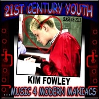 Kim Fowley | 21st Century Youth