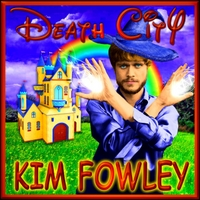Kim Fowley | Death City