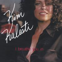 Kim Kalesti | I Breathe You In