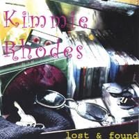 Kimmie Rhodes | Lost and Found