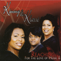 Kimmy & Klasse' | Reaching For the Love of Music