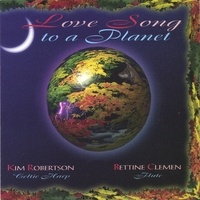 Kim Robertson | Love Song to a Planet