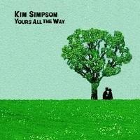 Kim Simpson | Yours All the Way