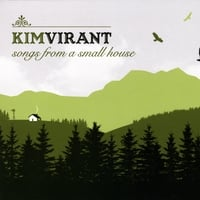 Kim Virant | Songs From A Small House