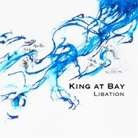 King At Bay | Libation