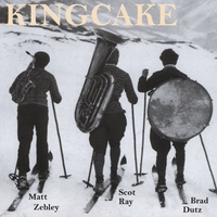 Kingcake | Tuba Percussion Woodwinds