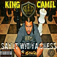 King Camil | Say It Wit Ya Chess