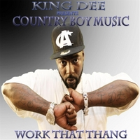 King Dee | Work That Thang