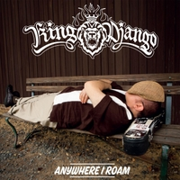 King Django | Anywhere I Roam