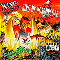 King Gordy | King of Horrorcore, Vol.2
