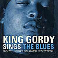 King Gordy | Sings The Blues