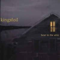 Kingsfoil | Bear In The Attic