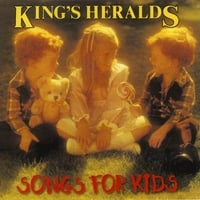 The King's Heralds | Songs for Kids