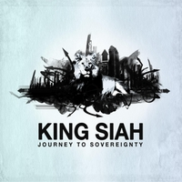 King Siah | Journey to Sovereignty