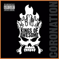 Kings of Awesome | Coronation