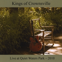 The Kings of Crownsville | Live at Quiet Waters Park 2010
