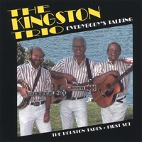 The Kingston Trio | Everybody's Talking (the Houston Tapes: First Set)