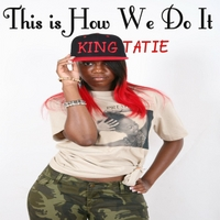 King Tatie | This Is How We Do It