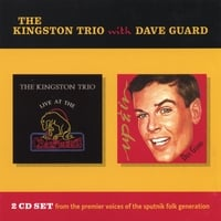 The Kingston Trio | The Kingston Trio With Dave Guard