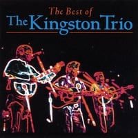 The Kingston Trio | The Best Of