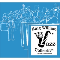 King William Jazz Collective | King William Jazz Collective