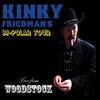 Kinky Friedman : Bi-Polar Tour: Live from Woodstock