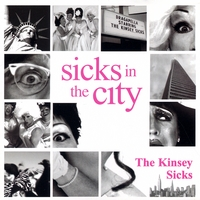 The Kinsey Sicks | Sicks In The City