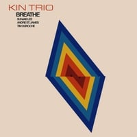 Kin Trio | Breathe