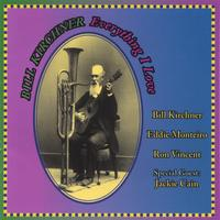 Bill Kirchner | Everything I Love