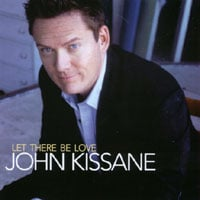 John Kissane | Let There Be Love