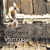 Kisslinger | White Trash Beautiful
