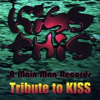 Various Artists | Kiss This - A Main Man Records Tribute To KISS