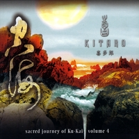 Kitaro | Sacred Journey Of Ku-Kai Vol. 4