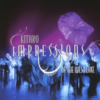 Kitaro | Impressions Of The West Lake